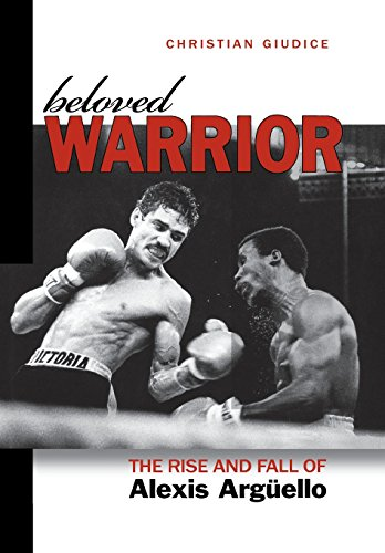 Beloved Warrior: The Rise and Fall of Alexis Argnello