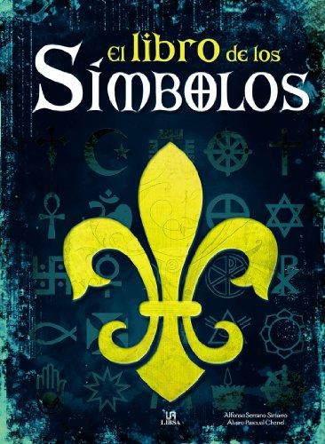 El Libro de los Símbolos (Grandes Temas) por Alvaro Pascual Chenel