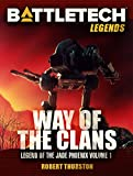 BattleTech Legends: The Way of the Clans (Legend of the Jade Phoenix, Vol. 1) (English Edition)