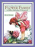 Cicely Mary Barker's Flower Fairies in Ribbon Embroidery and Stumpwork
