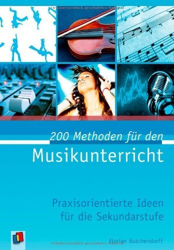 200 Methoden für den Musikunterricht by Imported by Yulo inc.(1905-07-06)