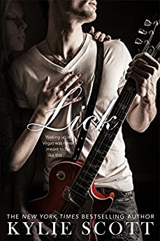 Lick (Stage Dive Series Book 1) by [Scott, Kylie]