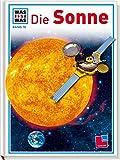 Was ist was, Band 076: Die Sonne - Erich Uebelacker