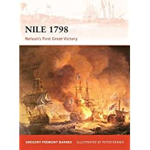 Nile 1798: Nelson's first great victory (Campaign) by Gregory Fremont-Barnes (2011-03-22)