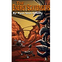 The Energy Scavengers (English Edition)
