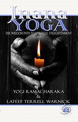 Jnana Yoga: The Wisdom Path to Spiritual Enlightenment ...
