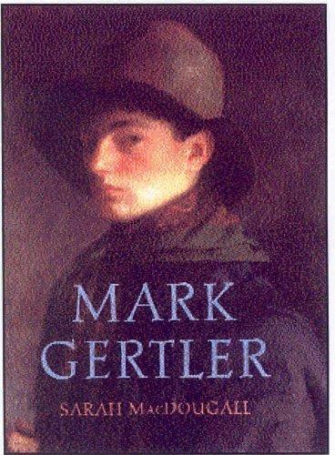 Mark Gertler by Macdougall, Sarah (2004) Hardcover