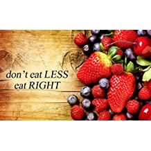 """I Segreti Della Nutrizione e della """"Dieta"""" : Mangiare Intelligente"""
