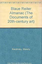 Blaue Reiter Almanac (The Documents of 20th-century art)