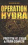 Operation Hydra (Das Artemis Team, Band 1) - Preston William Child