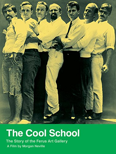 The Cool School: Story of the Ferus Art Gallery [OV]