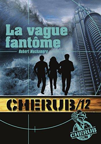Download Cherub, Tome 12 : La vague fantôme