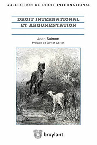Droit international et argumentation par Jean Salmon