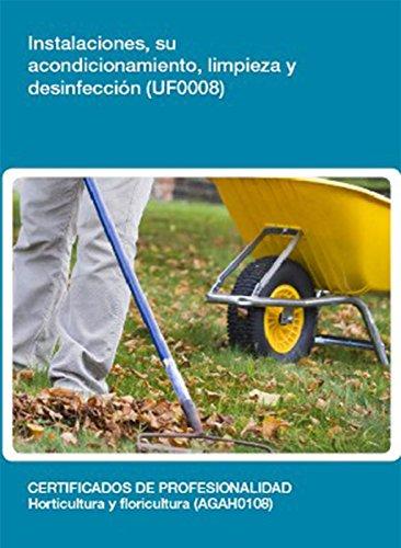UF0008 - Instalaciones, su acondicionamiento, limpieza y desinfección de [Rodríguez Guerra, Carmen