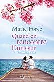 Quand on rencontre l'amour (L'île de Gansett t. 4) (French Edition)