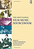 The Routledge Film Music Sourcebook
