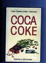 Coca/coke par Alain Delpirou