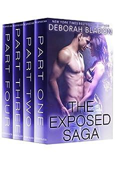 The Exposed Saga: Part One, Part Two, Part Three & Part Four by [Bladon, Deborah]