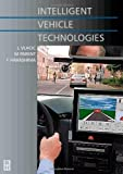 Intelligent Vehicle Technologies (Automotive Engineering Series)