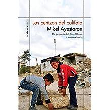 Las cenizas del califato (Spanish Edition)