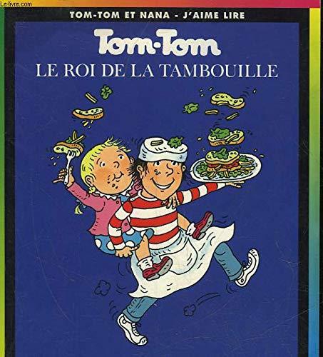 Tom-Tom et Nana, tome 3 : Le Roi de la tambouille