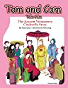 Tam and CAM =: Tam CAM: The Ancient Vietnamese Cinderella Story