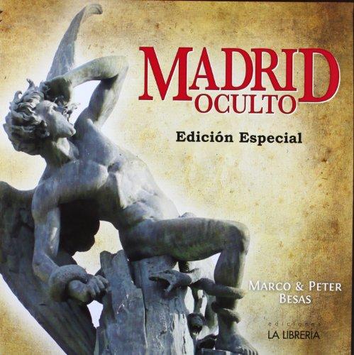 Madrid oculto. Edición especial (Libros De Madrid) por Marco Besas Martínez