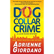 Dog Collar Crime (A Lucie Rizzo Mystery Book 1) (English Edition)