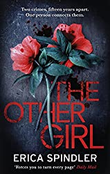 The Other Girl: Two crimes, fifteen years apart. One person connects them.