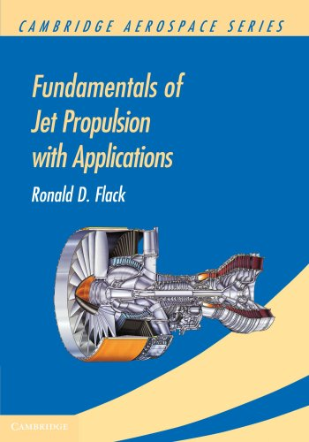 Fundamentals of Jet Propulsion with Applications Paperback (Cambridge Aerospace Series)