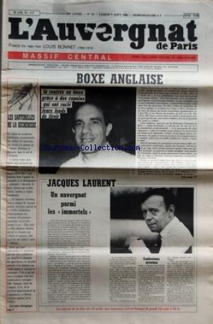 AUVERGNAT DE PARIS (L') [No 32] du 09/08/1986 - LES SAUTERELLES DE LA SECHERESSE - JACQUES LAURENT - BOXE ANGLAISE - JOSE COVER - DE GUA - JULLIEN FERNANDEZ - DE DECATEVILLE - J.PAUL BOSSANT - JULIEN FERNANDEZ - FRANCIS MERLE par Collectif