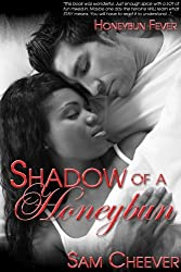 Shadow of a Honeybun (Honeybun Fever Book 1)