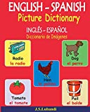 ENGLISH – SPANISH Picture Dictionary (INGLÉS - ESPAÑOL Diccionario de Imágenes) (Spanish Edition)