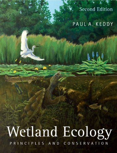 Wetland Ecology: Principles and Conservation by Keddy. Paul A. ( 2010 ) Paperback