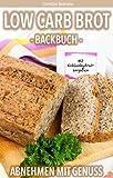 Low Carb Brot backen- Abnehmen mit Genuss!