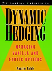 Taleb on Risk: Dynamic Hedging