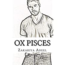 Ox Pisces: The Combined Astrology Series (English Edition)