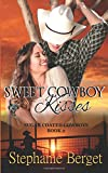 Sweet Cowboy Kisses: Volume 2 (Sugar Coated Cowboys)