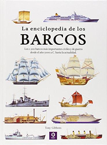 La Enciclopedia De Los Barcos (ENCICLOPEDIAS BÁSICAS DEL TRANSPORTE) por ROGER FORD