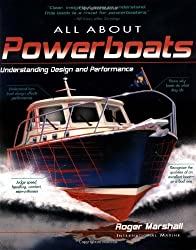 All About Powerboats: Understanding Design and Performance by Roger Marshall (2002-03-26)
