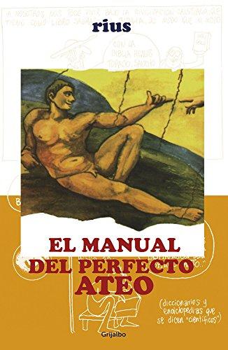 Manual del perfecto ateo (Colección Rius) por Rius