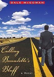 Calling Bernadette's Bluff:A Novel