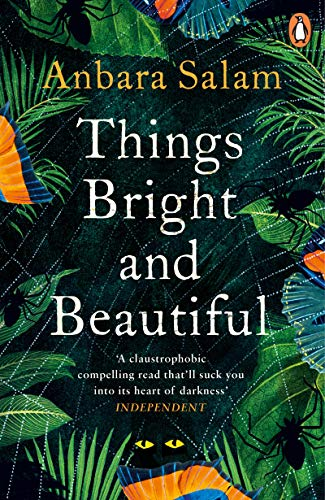 Things Bright and Beautiful eBook: Anbara Salam: Amazon co