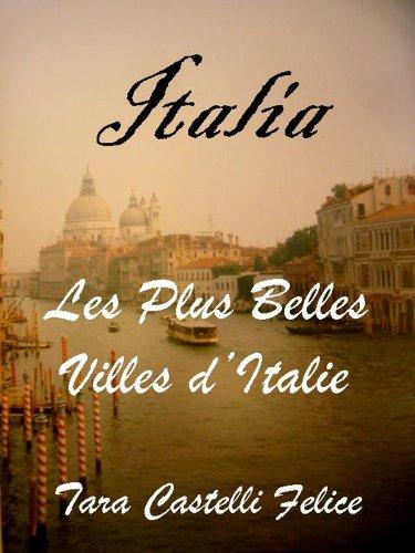 ITALIA - Les Plus Belles Villes d'Italie