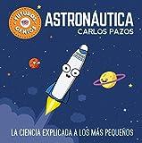 Best La creatividad para niños de 1 año Libros - Astronáutica (Futuros Genios): La ciencia explicada a los Review