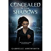 Concealed in the Shadows (English Edition)
