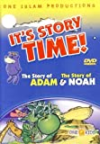 It's Story Time! The story of Adam & The story of Noah