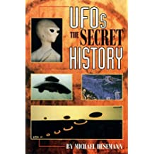 UFOs the Secret History : The Secret History by Michael Hesemann (1998-10-02)