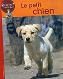 Le petit chien / textes Christian Marie | MARIE, Christian. Auteur