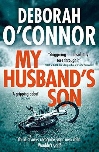 My Husband's Son: with the most shocking twist you won't see coming. . .